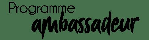 texte programme ambassadeur